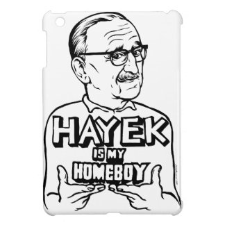 Hayek Is My Homeboy Case For The iPad Mini