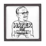 Hayek Is My Homeboy Premium Keepsake Boxes