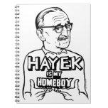 Hayek Is My Homeboy Spiral Notebook