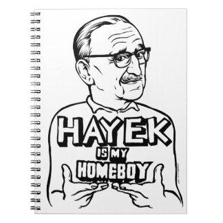 Hayek Is My Homeboy Spiral Notebooks
