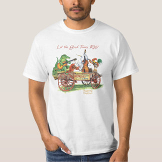 HayrideTshirt Let the good times roll T-Shirt