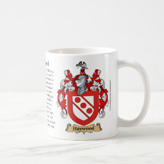 Haywood, the Origin, the Meaning and the Crest Coffee Mug