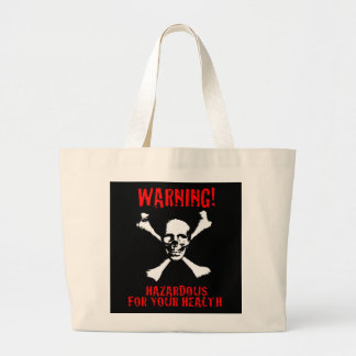Hazardous for Your Health Bag