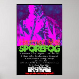 "Hazmat Mel ""SporeFog"" Minute Movie Poster"