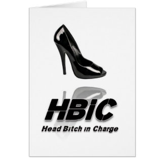 HBIC (Head Bitch In Charge) - 2010 Design Card