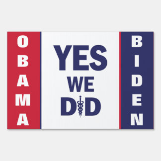 HCR Yes We Did Yard Signs