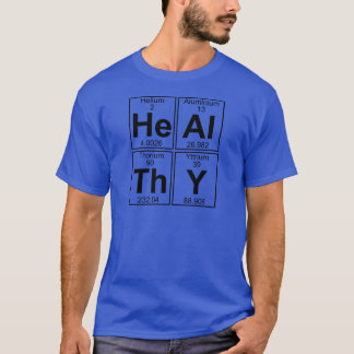 He-Al-Th-Y (healthy) - Full T-Shirt