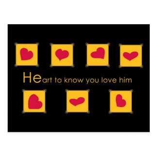 HE ART to know you love him Postcards