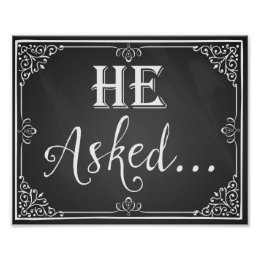 """""""He asked"""" Engagement photo prop sign chalkboard"""