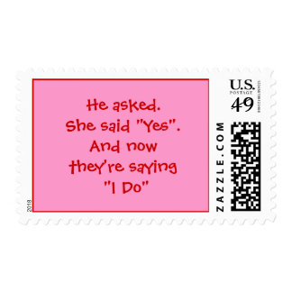 """He asked. She said """"Yes"""".And now they're saying... Postage"""