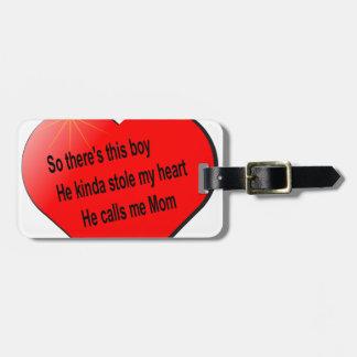 He call me Mom........ Bag Tag