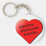 He call me Mom........ Basic Round Button Keychain