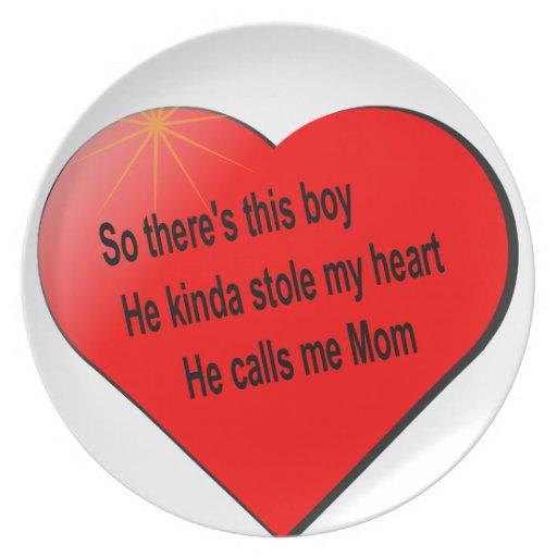 He call me Mom........ Plate