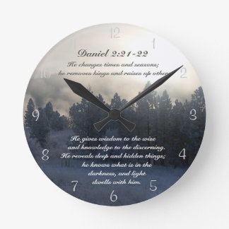 He changes times and seasons, Daniel 2:21 Bible Round Clock