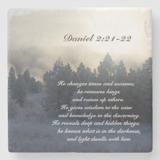 He changes times and seasons, Daniel 2:21 Bible Stone Coaster