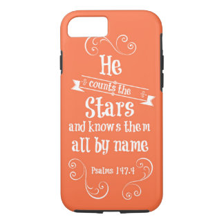 He counts the stars and knows by name bible verse iPhone 7 case