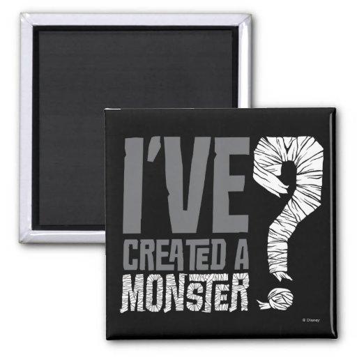 He creado a un monstruo imán