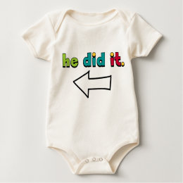 He Did It (2 of 2): Organic Baby Bodysuit