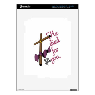 He Died For You Skin For iPad 3