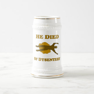 He Died Of Dysentery Mug