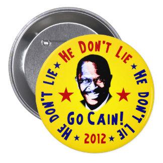 He Don t Lie - Go Cain - 2012 Button