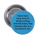 He estado mintiendo alrededor de no hacer nada y l pin