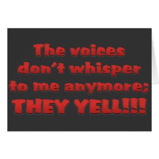 He estado oyendo voces en mi cabeza felicitaciones