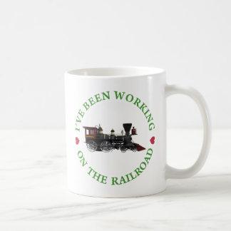 He estado trabajando en el ferrocarril taza