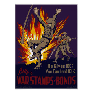 He Gives 100% You Can Lend 10% -- WW2 Poster