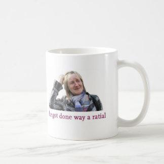He got done way a ratial coffee mug
