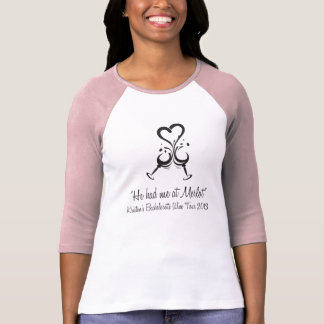 He Had me at Merlot - Kristen BRIDE v2 T Shirts
