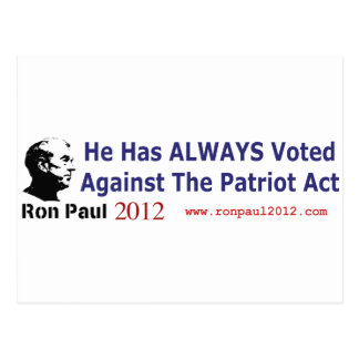He Has Always Voted Against The Patriot Act Postcard