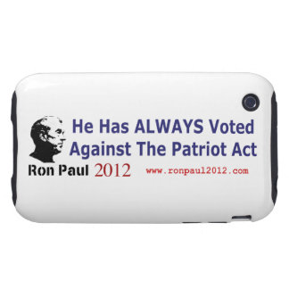 He Has Always Voted Against The Patriot Act Tough iPhone 3 Cover
