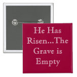 He Has Risen 2 Inch Square Button