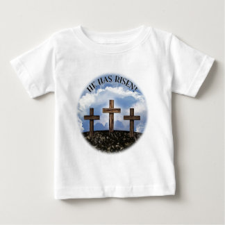 He Has Risen 3 Rugged Crosses with Lord's Prayer Baby T-Shirt