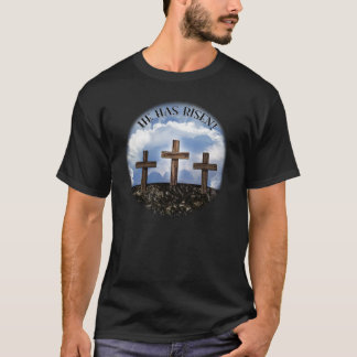 He Has Risen 3 Rugged Crosses with Lord's Prayer T-Shirt