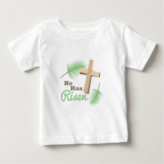 He Has Risen Baby T-Shirt