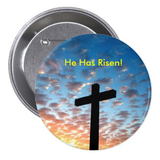 He Has Risen! By:Nightmare7darkangel Pinback Button