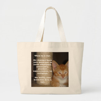 He Hates You Because He's a Cat Bags
