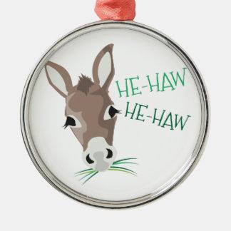 He-Haw Metal Ornament