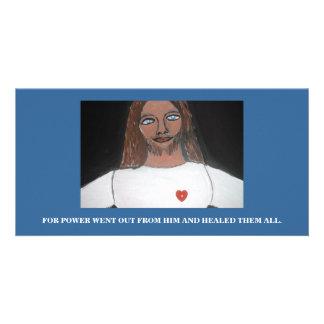 HE HEALED THEM ALL CUSTOM PHOTO CARD