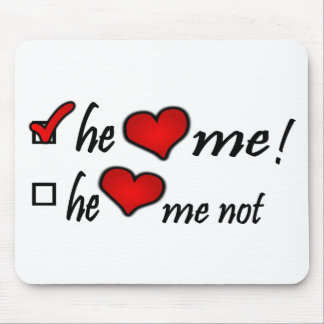 He Heart Me With Check Mark In Box & Hearts Mouse Pad
