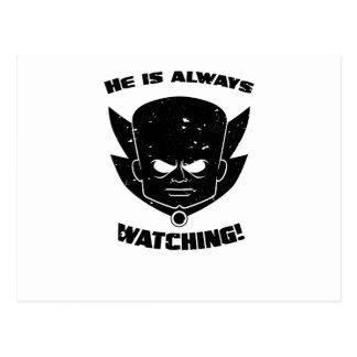 He is always WATCHING! Postcard