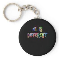 He Is Different Autism Autism Awareness Keychain