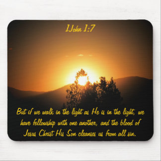 He is in the light - 1 John 1:7 Mouse Pad