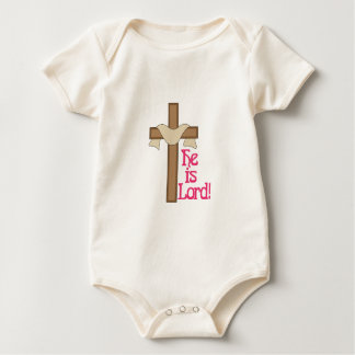 He Is Lord Baby Bodysuit