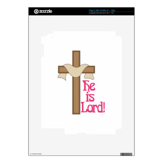 He Is Lord Skin For iPad 2