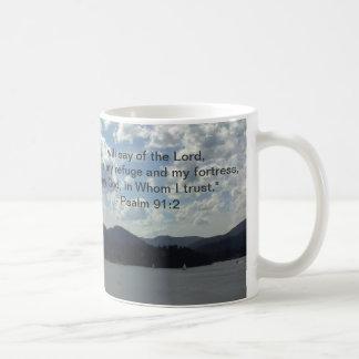 """He is my refuge and my fortress... Coffee Mug"