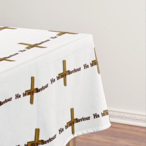 He Is My Saviour Tablecloth
