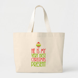 He is My Very Best Christmas Present Holiday Large Tote Bag